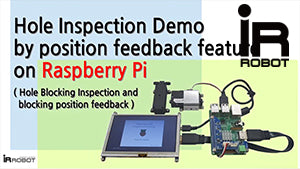 mightyZAP Blocking Hole Inspection Demo by Position Feedback Feature on Raspberry Pi