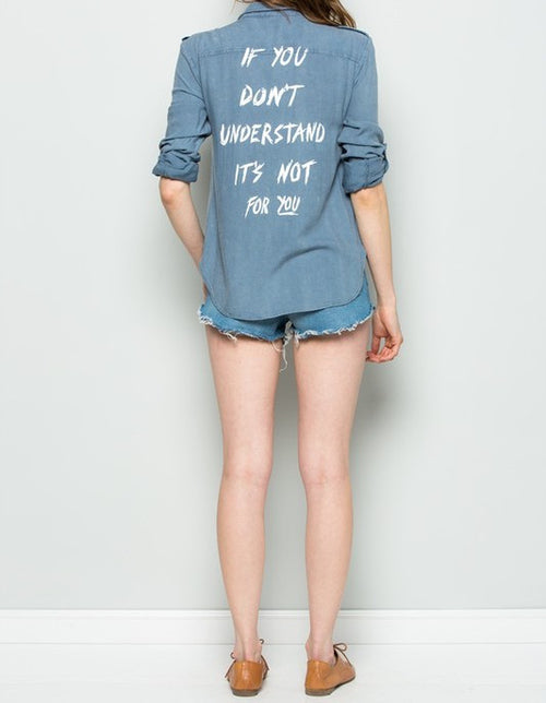 If You Don't Understand It's Not For You Blouse Blue Olive