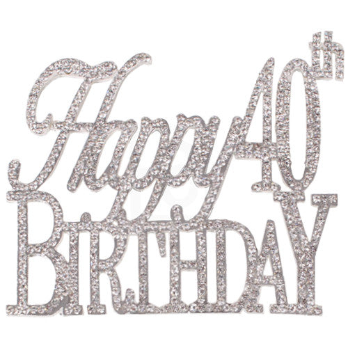 HAPPY 40th BIRTHDAY Rhinestone Crystal Cake Topper