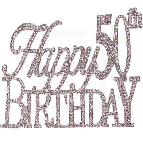 HAPPY 50th BIRTHDAY Rhinestone Crystal Cake Topper