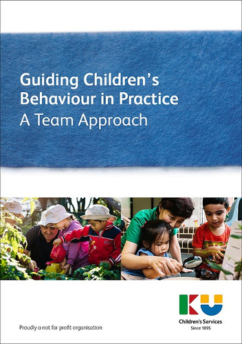 Guiding Children's Behaviour in Practice - A Team Approach