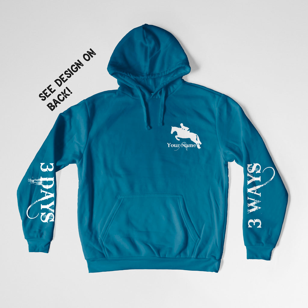 Eventing / Jumping Hoodie - Equestrian Women's Hoodie - 3 Ways 3 Days - Cali Blue - Rebels and Roses Boutique