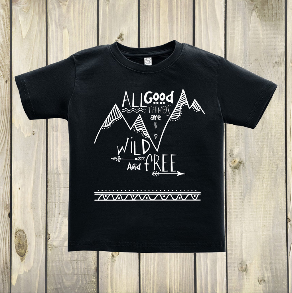 All Good Things Are Wild and Free - Boho Woodland Kids Top - Black and White - Rebels and Roses Boutique