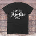 Best Auntie Ever Black and White Crew Neck Shirt