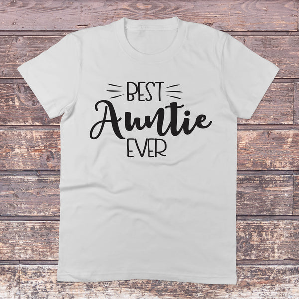 Best Auntie Ever Crew Neck - Auntie Shirt - Gypsy Junk Clothing Trunk