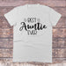 Best Auntie Ever Shirt - Auntie Shirt for Women