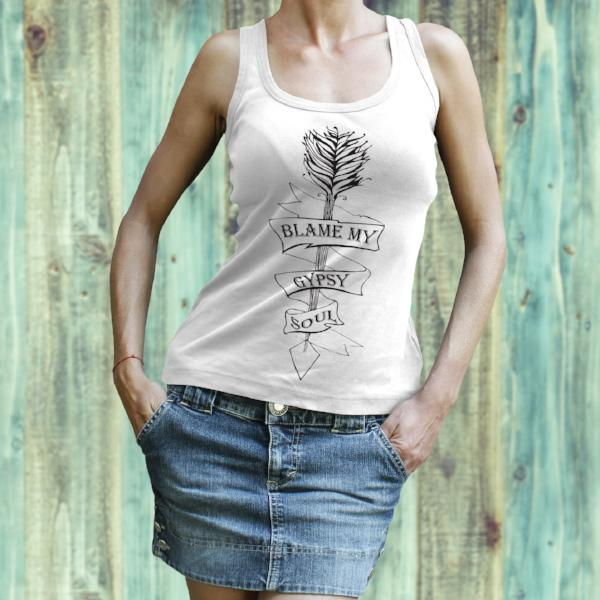 Blame My Gypsy Soul Tank Top - Boho Shirt - Rebels and Roses Boutique
