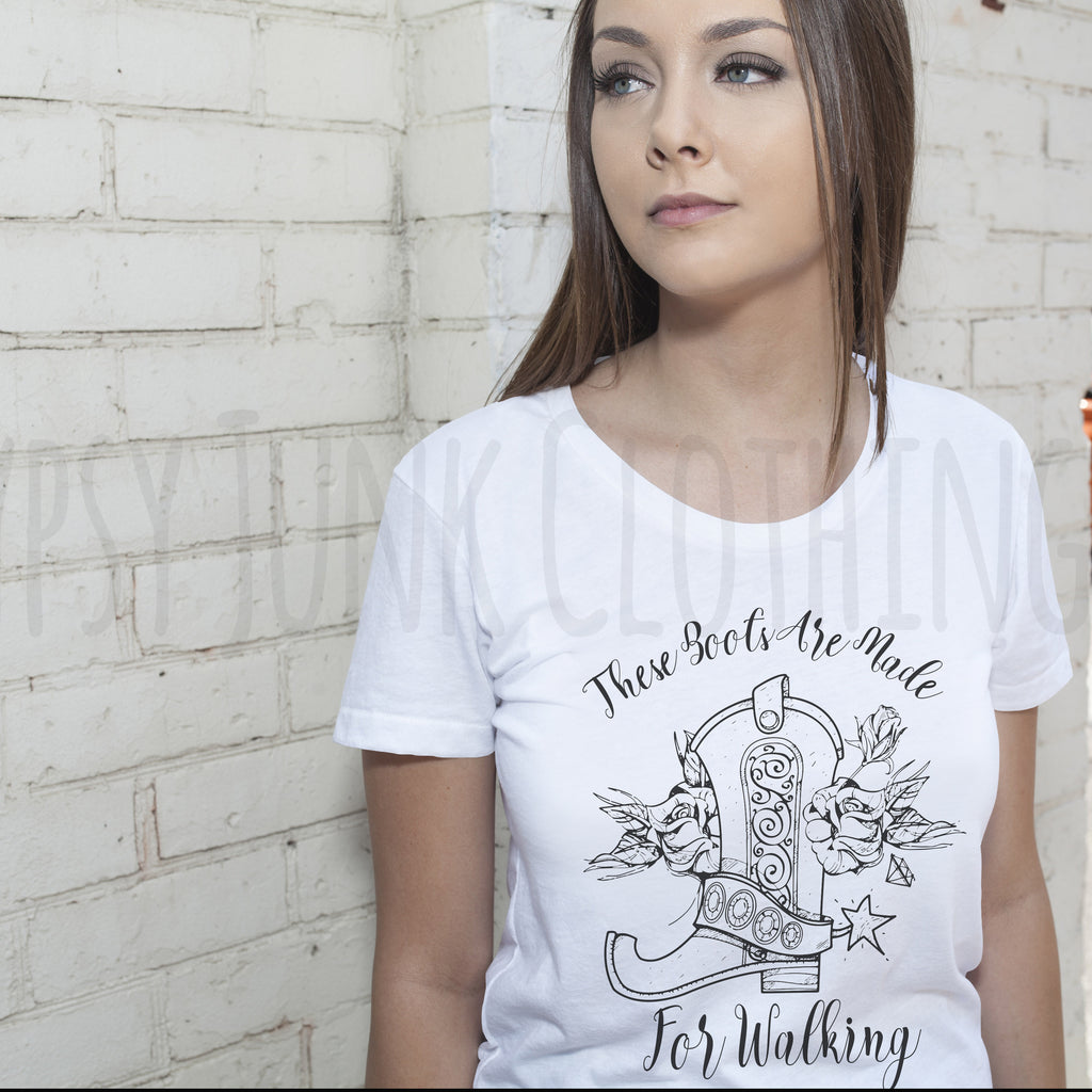 These Boots Are Made For Walking Tee - Rebels and Roses Boutique