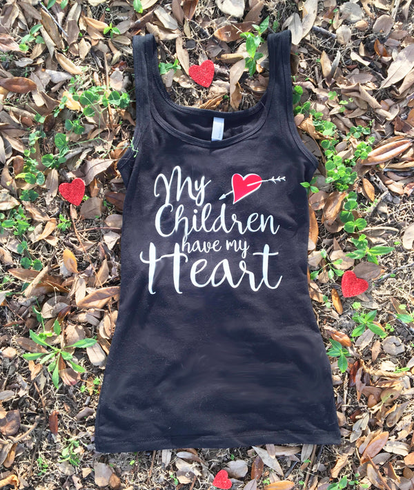 My Children Have My Heart - Mom Life Tank Top - Rebels and Roses Boutique