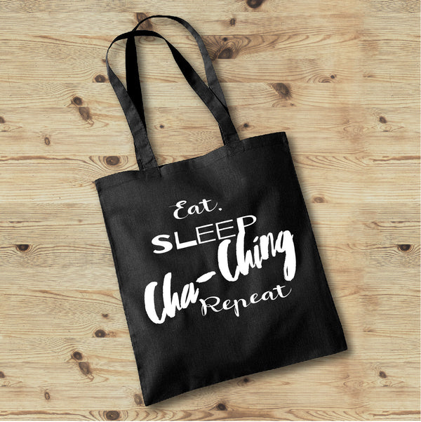 Eat Sleep Cha-Ching Repeat, Mom Life Tote Bag, Tote Bags for Moms - Gypsy Junk Clothing Trunk