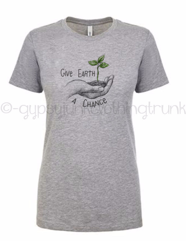Earth Day Shirt - Give Earth A Chance