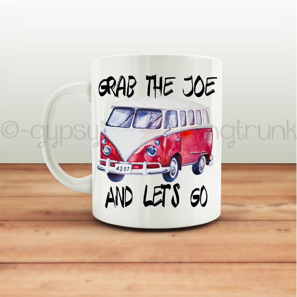 Grab the Joe and Let's Go Road Trip Coffee Mug - Camping Coffee Mug - Rebels and Roses Boutique
