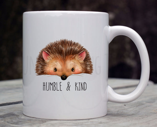 Humble and Kind Hedgehog Coffee Mug