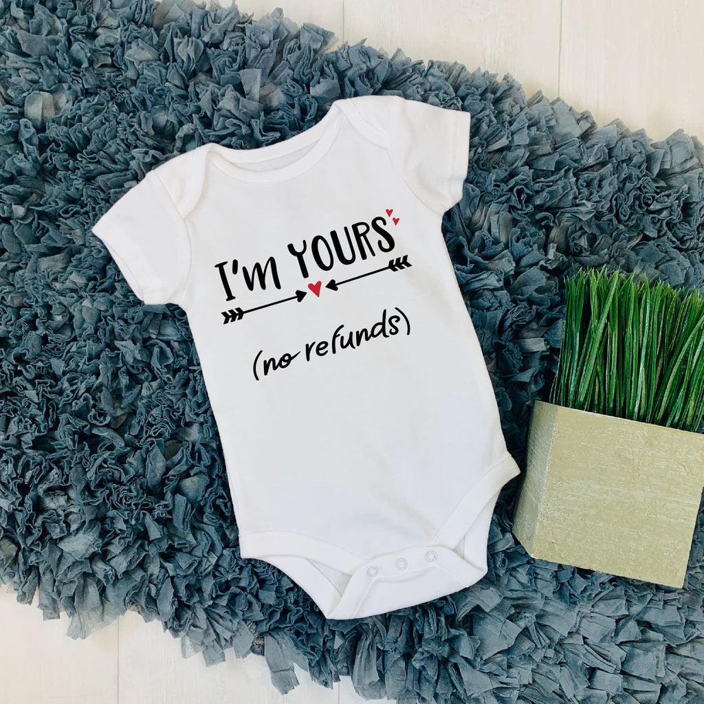 I'm Yours No Refunds - New Baby Top - Valentine's Day Baby Outfits - Rebels and Roses Boutique