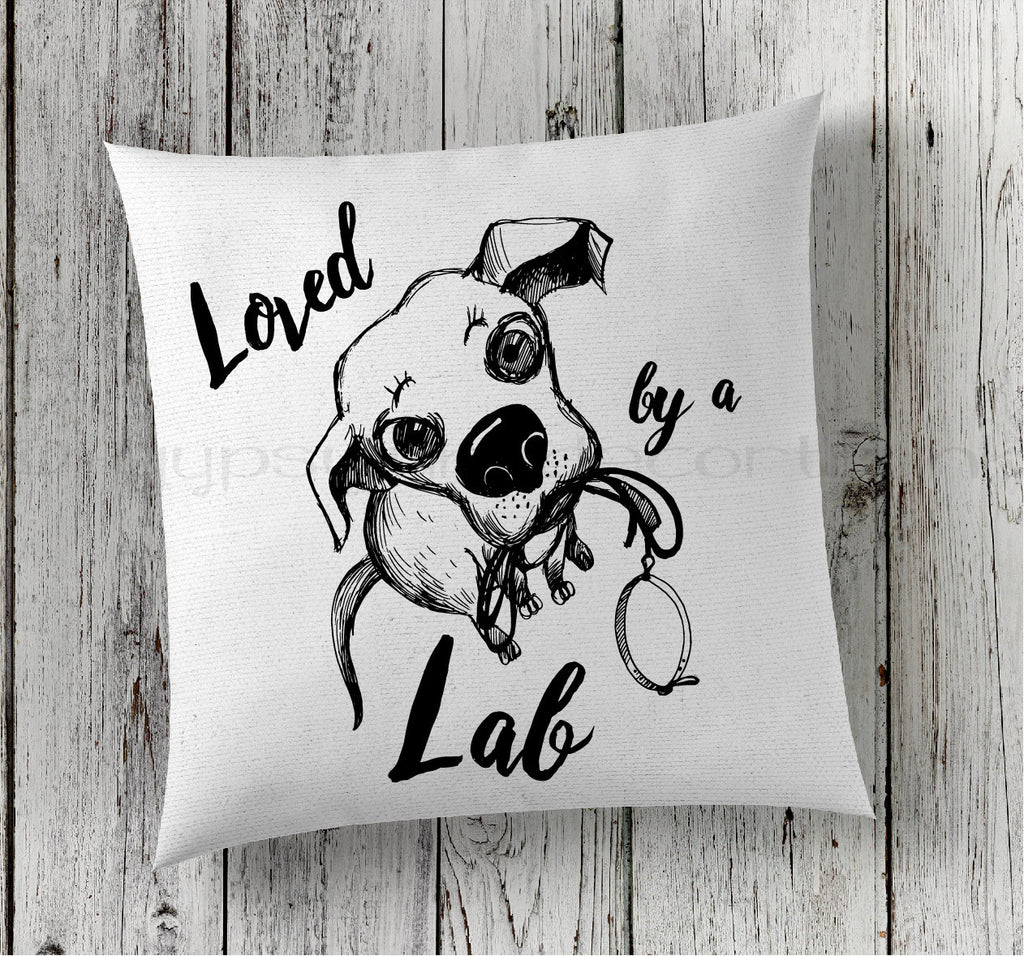 Dog Breed Pillow, Loved by A Lab, Dog Lovers Pillow, Labrador Retriever Pillow, Dog Pillow