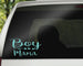 Boy Mama Car Decals/Laptop Decals