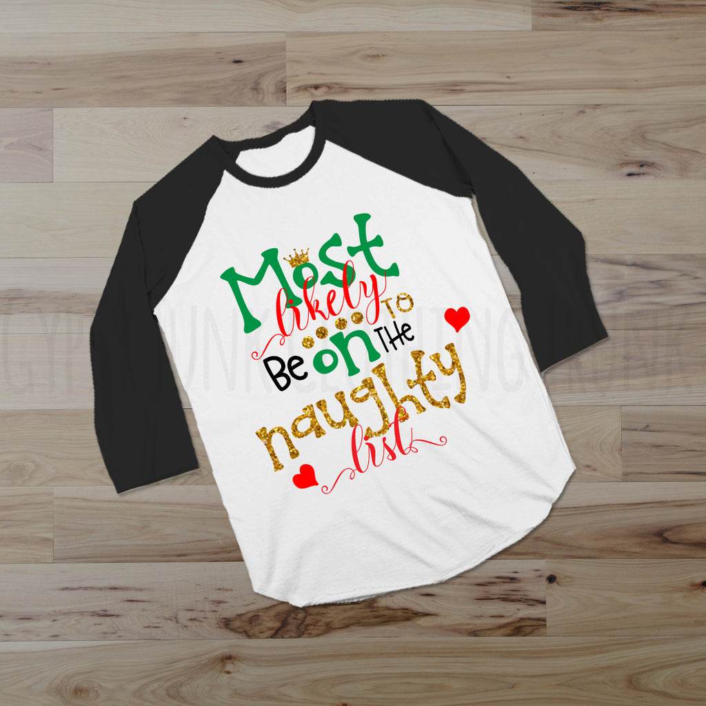 Funny Adult Christmas Tee - Holiday Top for Women Santas Naughty List - Rebels and Roses Boutique