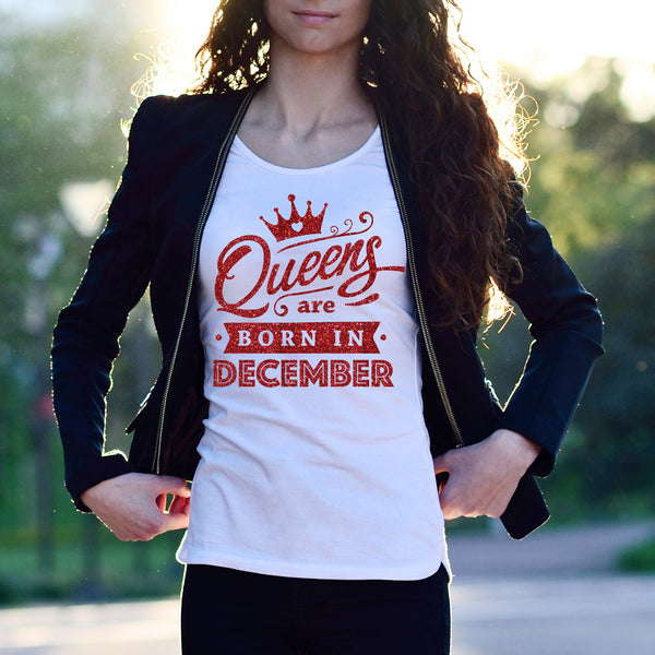 Queens Are Born in December - Birthday Top for Her - Rebels and Roses Boutique