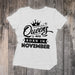 Queens Are Born in November Tee
