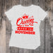 Queens Born in November - Birthday Top for Her