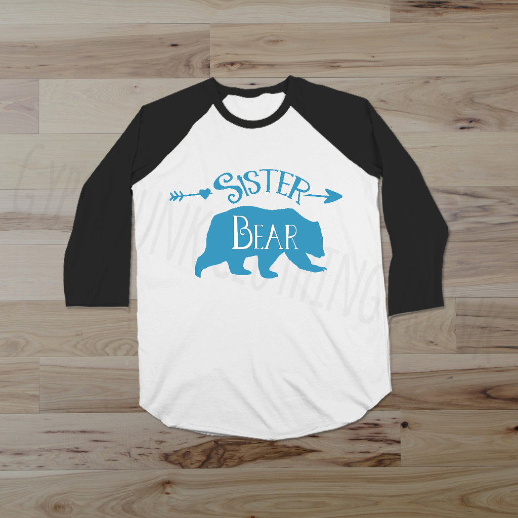 Sister Bear Raglan Shirt - Sibling Shirts For Women - Rebels and Roses Boutique