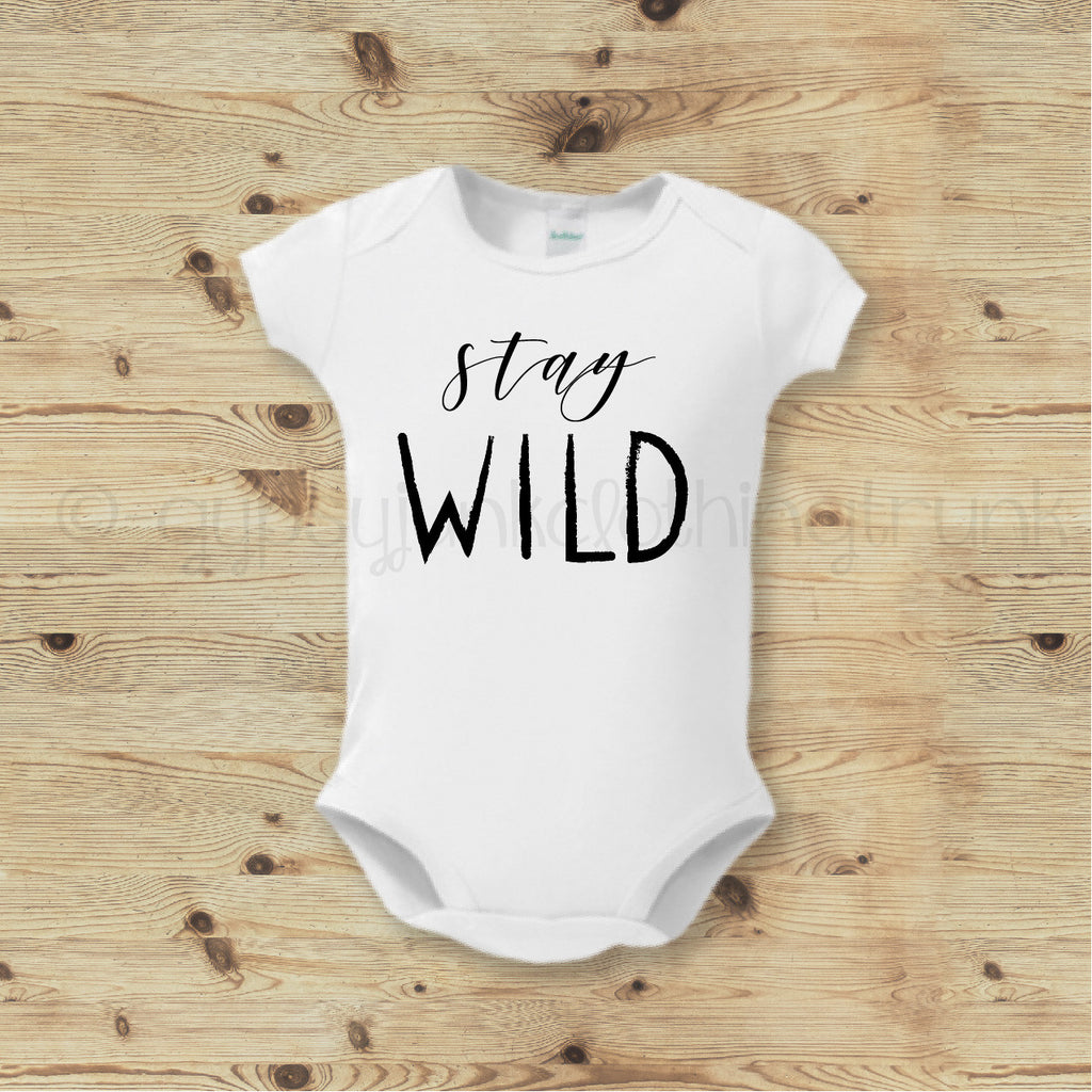 Stay Wild Baby Bodysuit- Boho Baby Outfit - Rebels and Roses Boutique