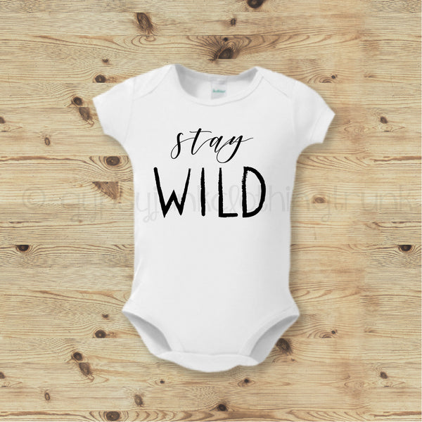 Stay Wild Baby Bodysuit- Boho Baby Outfit - Gypsy Junk Clothing Trunk