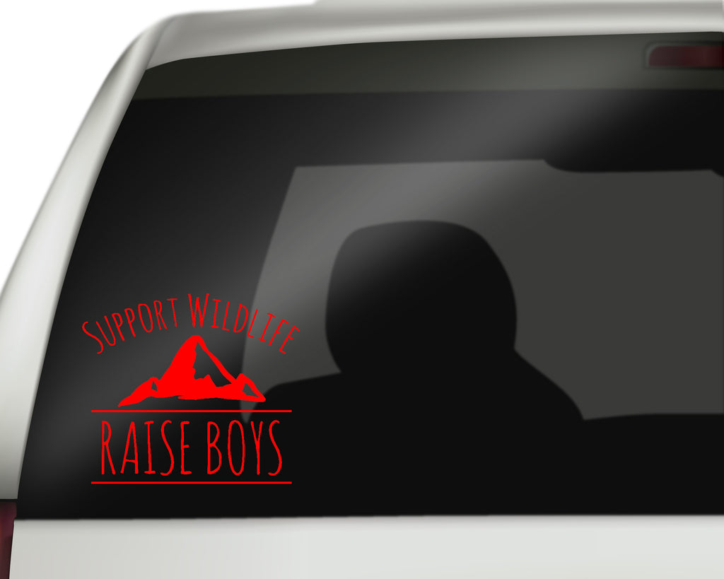 Support Wildlife Raise Boys - Mom of Boys - Car Decals/Laptop Decals - Rebels and Roses Boutique