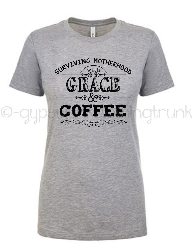 Motherhood Shirt, Surviving Motherhood Shirt, Grace and Coffee, Funny Mom Shirt - Rebels and Roses Boutique