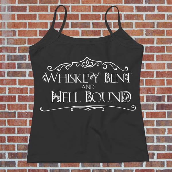 Whiskey Bent - Hell Bound Funny Drinking Tee for Her - Gypsy Junk Clothing Trunk