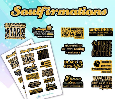 Soulfirmations 3.0 Black History Month