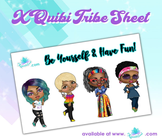 Be Yourself XQuibi Tribe Sheet