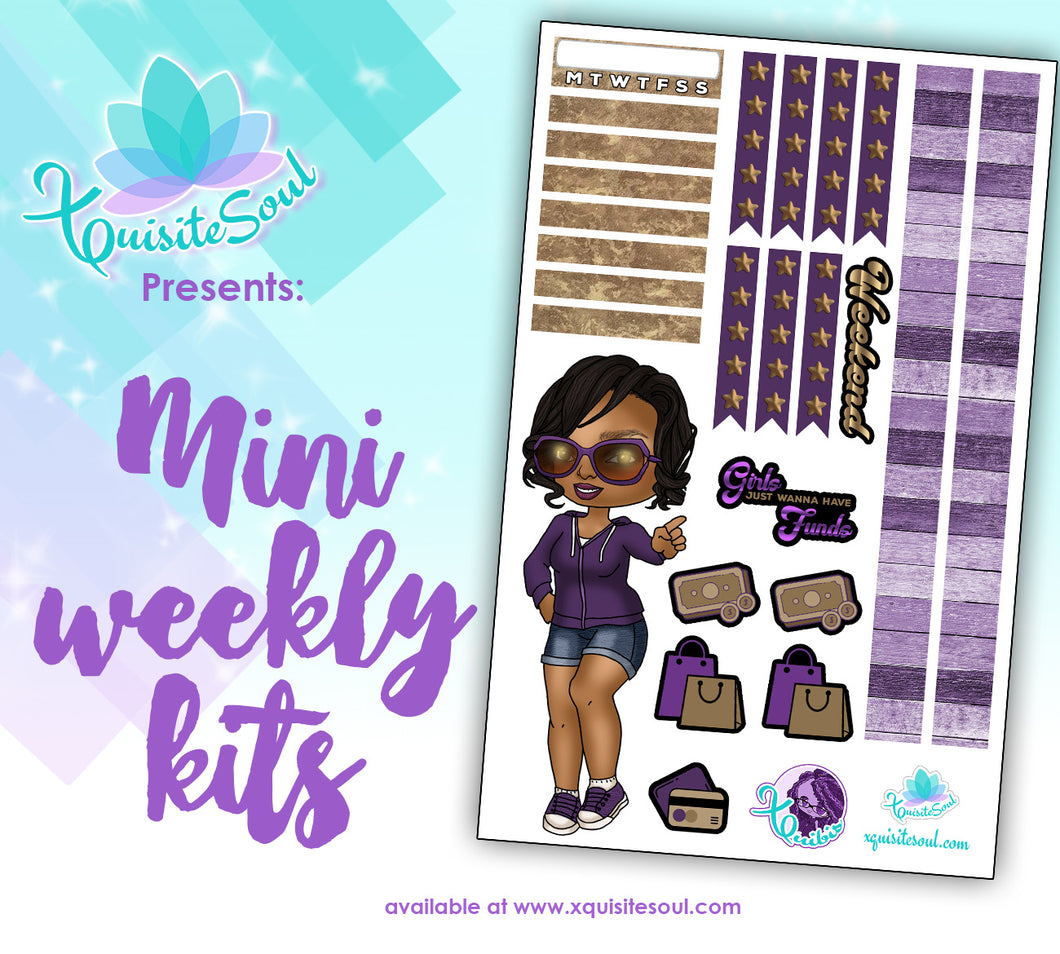 Girls Just Wanna Have Funds XQuibi African American Mini Weekly Kit