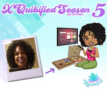XQuibified Season 5 Activities