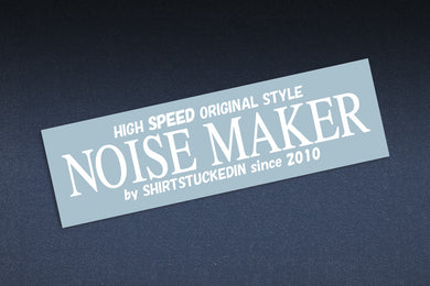 SHIRTSTUCKEDIN NOISE MAKER STICKER