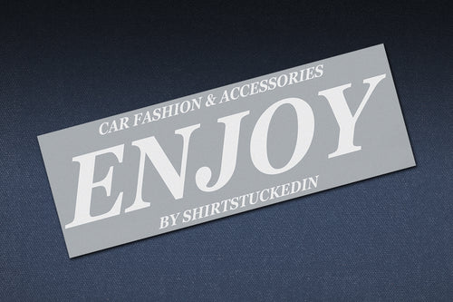 SHIRTSTUCKEDIN ENJOY REFLECTIVE BANNER
