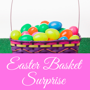 Easter Basket Surprise