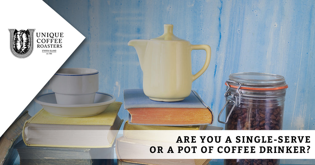 Are You A Single-Serve Or A Pot Of Coffee Drinker?