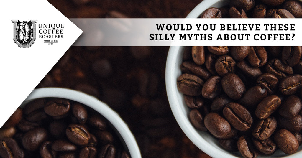 Would You Believe These Silly Myths About Coffee?