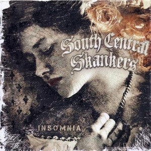 "South Central Skankers ""Insomnia"" CD"