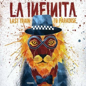"La Infinita ""Last Train to Paradise"" CD"
