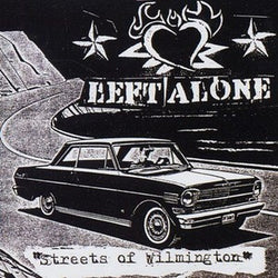 "Left Alone ""Streets Of Wilmington"" CD"