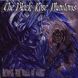 "The Black Rose Phantoms ""Beyond The Wall Of Sleep"" CD"