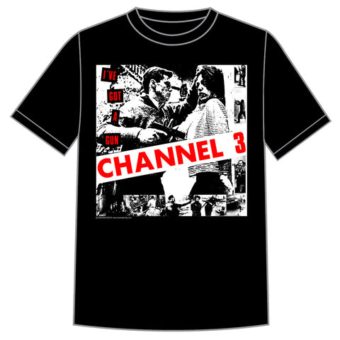 "Channel 3 ""I've Got a Gun"" Shirt"
