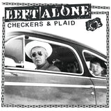 "Left Alone ""Checkers & Plaid""  Vinyl pre order"