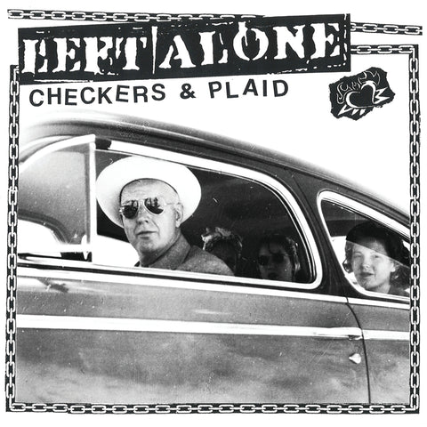"Left Alone ""Checkers & Plaid"" Digital Download Pre Order"