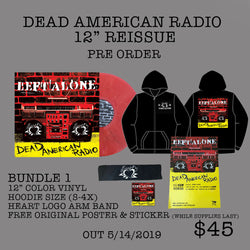 "Left Alone ""Dead American Radio"" 12"" Bundle 2"