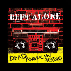"Left Alone ""Dead American Radio' Back Patch"