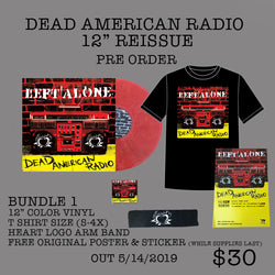 "Left Alone ""Dead American Radio"" 12"" Bundle 1"
