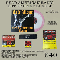 "Left Alone ""Dead American Radio"" 12"" Bundle"